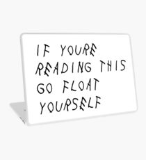 If you're reading this go float yourself - THE 100 Laptop Skin