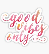 Good Vibes Only Pink Sticker