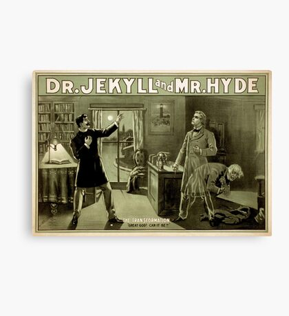 Gothic fiction - dr. jekyll and mr. Hyde Canvas Print