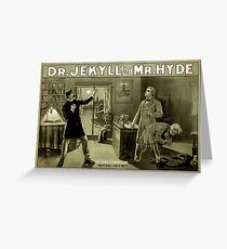 Gothic fiction - dr. jekyll and mr. Hyde Greeting Card