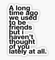 Veronica Mars - We used to be friends Sticker