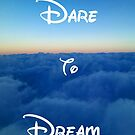 Dare to Dream by Angela Lance