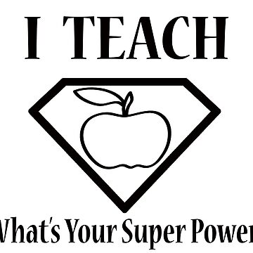 I Teach by superiorarts