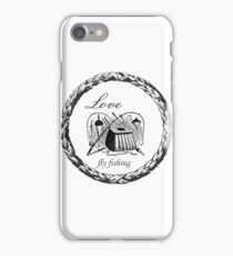 Love Fly Fishing iPhone Case/Skin