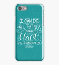 All Things Through Christ iPhone Case/Skin
