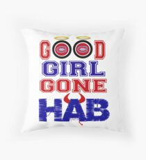 Good Girl Gone Hab! - Montreal Canadiens Throw Pillow