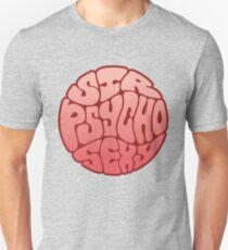 Sir Psycho Sexy Unisex T-Shirt