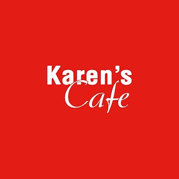 Karen's Cafe by seeleybooth