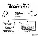 """Were You Born Before 1990?"" by Kenneth Molnar"