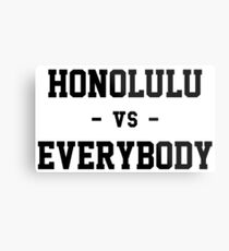 Honolulu vs Everybody Metal Print