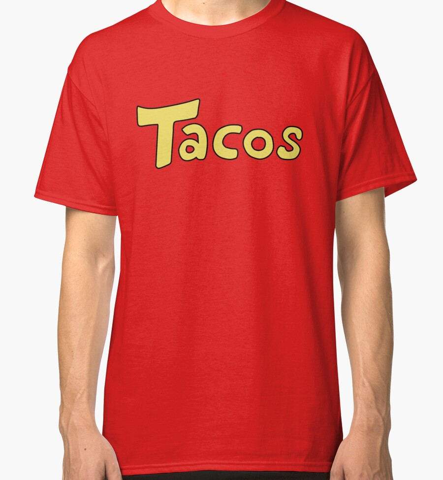 Quot Tacos Shirt Quot Classic T Shirts By Stroopwafel Redbubble