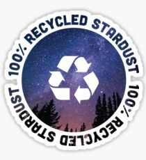100% recycled stardust Sticker