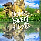 Home Sweet Home Marie-Antoinette Hamlet Cottage Versailles by Beverly Claire Kaiya