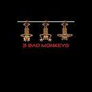 3 BAD monkeys by goanna