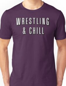 Wrestling & Chill Unisex T-Shirt