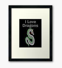 I Love Dragons - Dragon Design - (Designs4You) - Chinese Dragon Framed Print