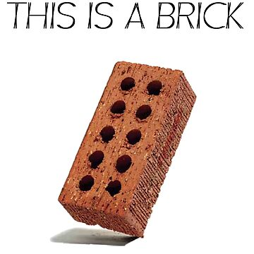 THIS IS A BRICK by jaiidi2