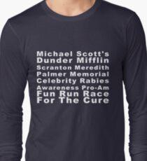 Michael Scott's Dunder Mifflin Scranton Meredith Palmer Memorial Celebrity Rabies Awareness Pro-Am Fun Run Race For The Cure Long Sleeve T-Shirt