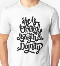 She Is Clothed In Strength And Dignity Unisex T-Shirt