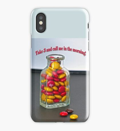 Take 3 and Call me in the Morning iPhone Case