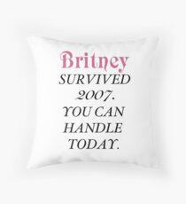 Britney Survived, Britney. Throw Pillow
