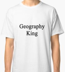 Geography King  Classic T-Shirt