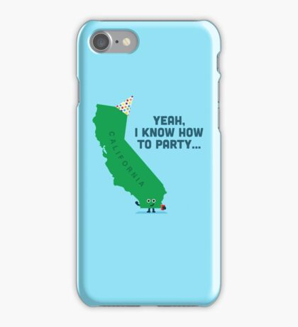 Character Building -  California, knows how to party… iPhone Case/Skin
