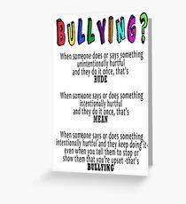 BULLYING? Greeting Card