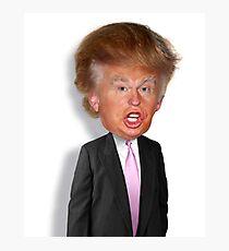 Hilarious Donald Trump! Photographic Print