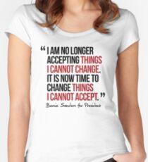 Es ist an der Zeit, Dinge zu ändern, die ich nicht akzeptieren kann Tailliertes Rundhals-Shirt