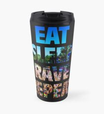 Eat Sleep Rave Repeat Travel Mug