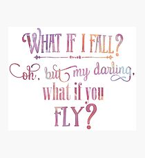 What If I fall Watercolor Photographic Print