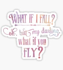 What If I fall Watercolor Sticker
