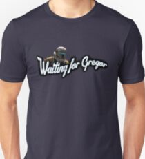 Waiting for Gregor T-Shirt