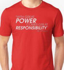 Remember Uncle Ben  Unisex T-Shirt