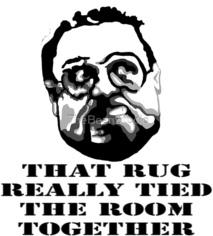 quotthat rug really tied the room together big lebowski