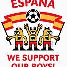 We Support Our Boys! (España / Fútbol) by MrFaulbaum