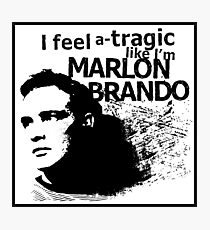 """I feel a-tragic like I'm Marlon Brando"" - Bowie lyrics - Dark Photographic Print"