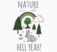 NATURE, HELL YEAH! by Rob Price