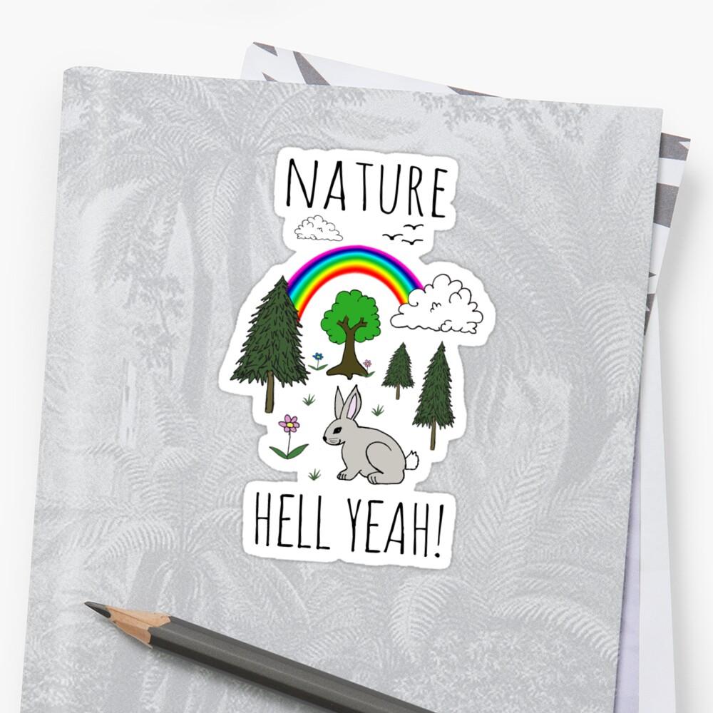 NATURE, HELL YEAH! Sticker