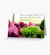 Always Flowers Greeting Card