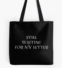 Still waiting for my letter  Tote Bag