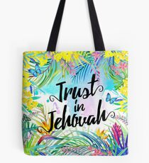 Trust in Jehovah (Watercolor Butterflies and Flowers) Tote Bag