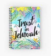 Trust in Jehovah (Watercolor Butterflies and Flowers) Spiral Notebook
