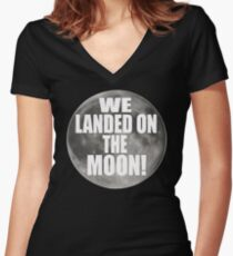 We Landed On The Moon! Dumb And Dumber Women's Fitted V-Neck T-Shirt