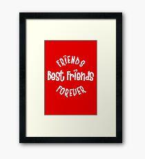 Best Friends - Friends Forever Framed Print
