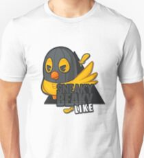 Sneaky Beaky Like T-Shirt