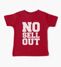 NO SELL OUT Baby Tee