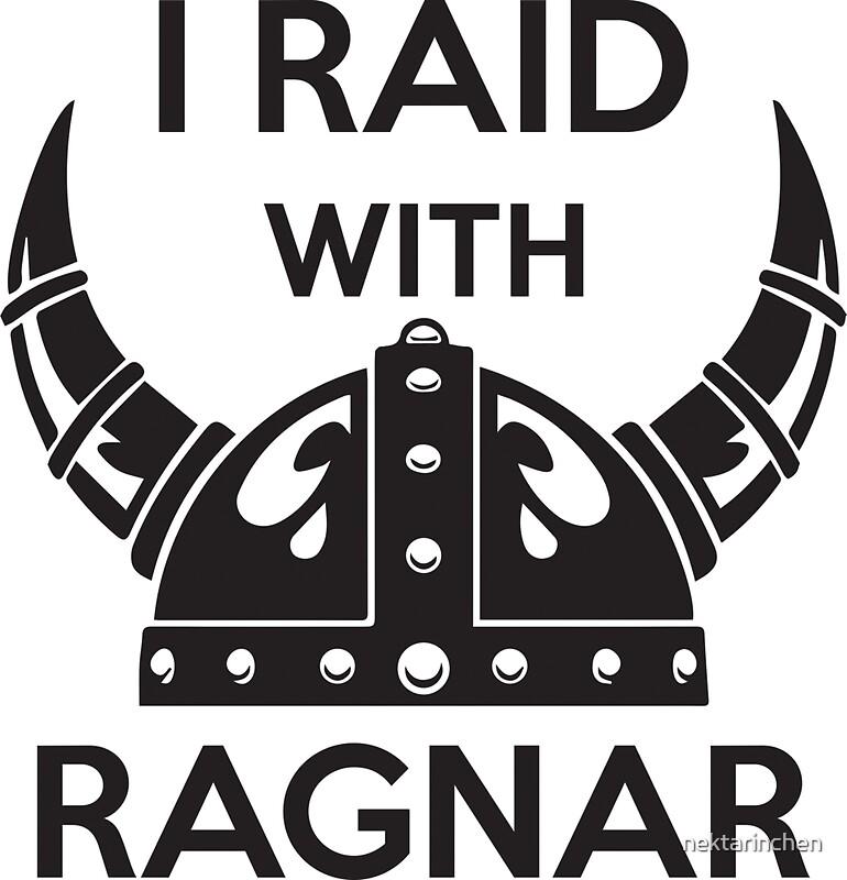 I raid with ragnar