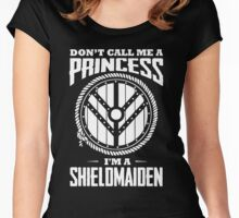 Don't call me a princess - I'm shieldmaiden Women's Fitted Scoop T-Shirt